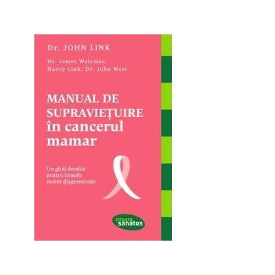 Manual de supraviețuire în cancerul mamar