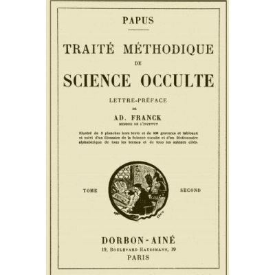 Traité méthodique de Science occulte ( tome second )