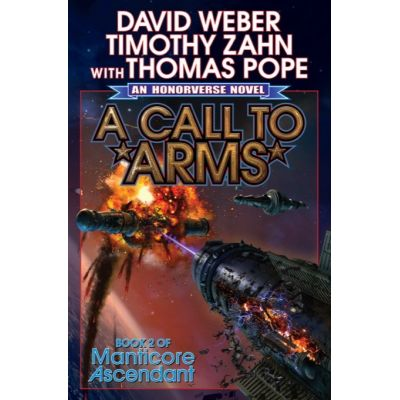 A Call to Arms ( Book II of Manticore Ascendant )
