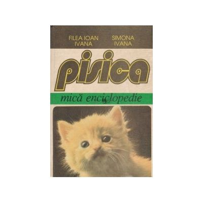 Pisica. Mică enciclopedie