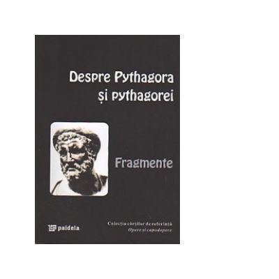 Despre Pythagora și pythagorei - Fragmente
