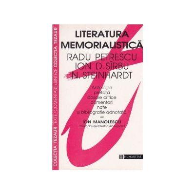 Literatura memorialistică. Radu Petrescu, Ion D, Sîrbu, N. Steinhardt