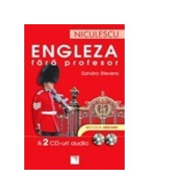 Engleza fără profesor. Metoda instant ( cu 2 CD )
