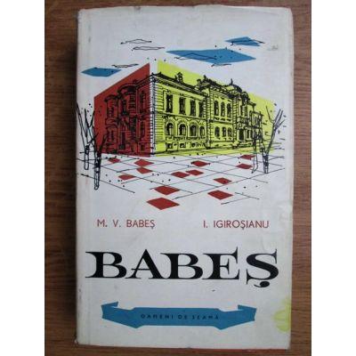 Babeș ( carte cu autograful autorului )