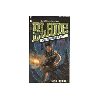 Dead Zone Strike ( BLADE # 10 )