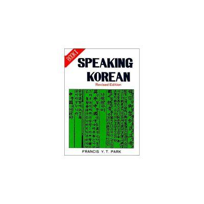 Speaking Korean ( Book I )