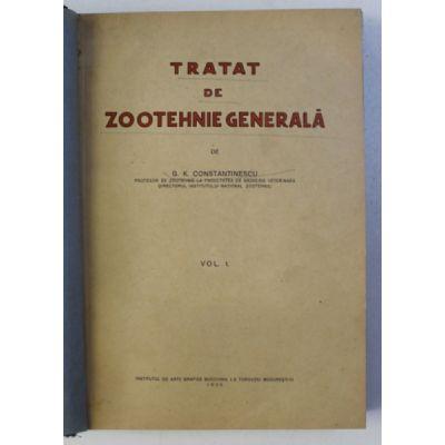 Tratat de zootehnie generală ( Vol. I )