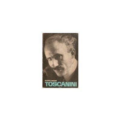 Toscanini. Un secol de muzică