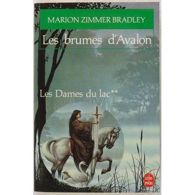 Les brumes d'Avalon ( Les Dames du lac II )