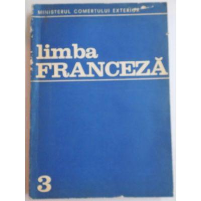 Limba franceză. Anul III