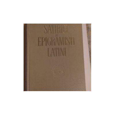 Satirici și epigramiști latini. Pagini de antologie