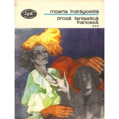 Moarta îndrăgostită ( Proză fantastică franceză - vol. III )