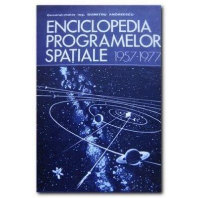Enciclopedia programelor spațiale 1957-1977 ( Vol. I )