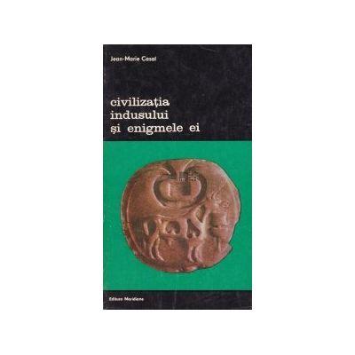 Civilizația Indusului și enigmele ei