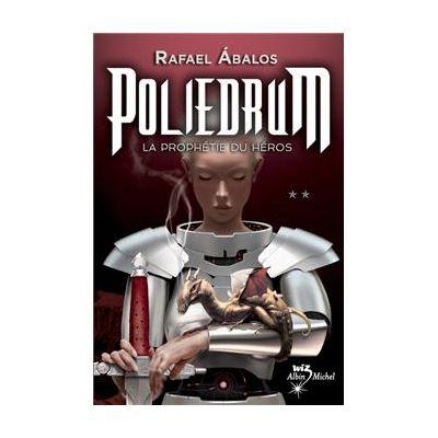 POLIEDRUM - La Prophetie du Heros ( vol. II )