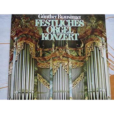 Gunther BRAUSINGER: Festliches Orgel Konzert 2 ( vinil )