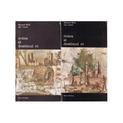 Roma și destinul ei (2 vol. )