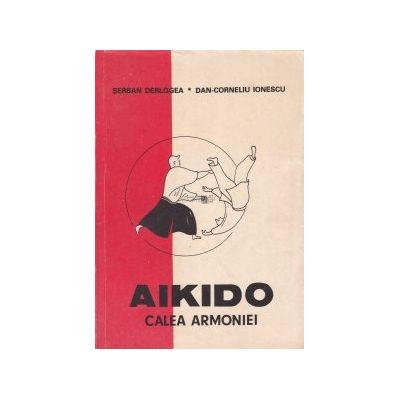 Aikido, calea armoniei