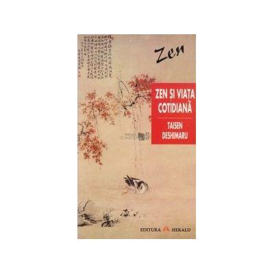 Zen și viața cotidiană