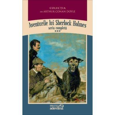 Aventurile lui Sherlock Holmes ( Vol. III - Întoarcerea lui Sherlock Holmes / Câinele din Baskerville )
