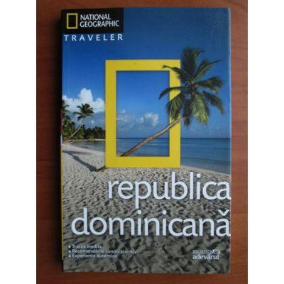 Republica Dominicană ( National Geographic Traveler )