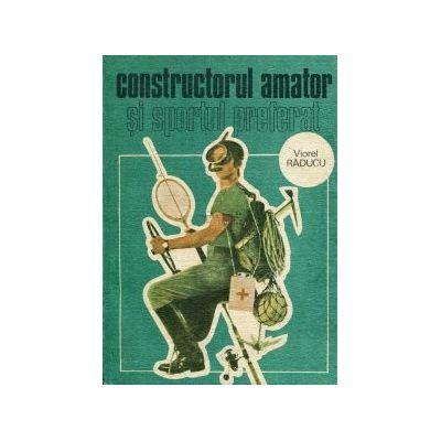 Constructorul amator si sportul preferat