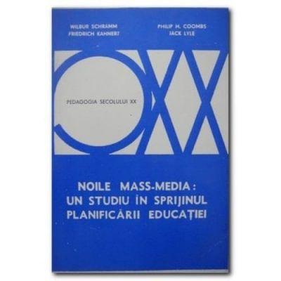 Noile mass-media - un studiu în sprijinul planificării educației