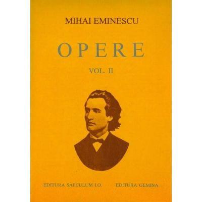 Poezii tipărite în timpul vieții ( Opere, vol. II )