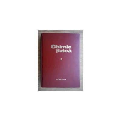 Chimie fizică ( vol. III )