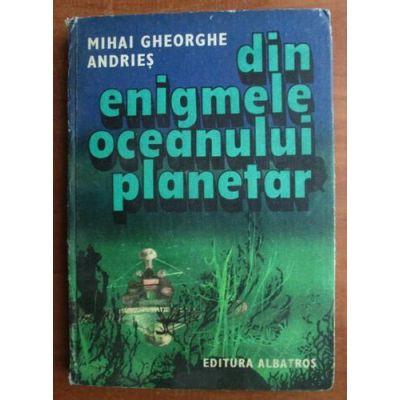 Din enigmele oceanului planetar