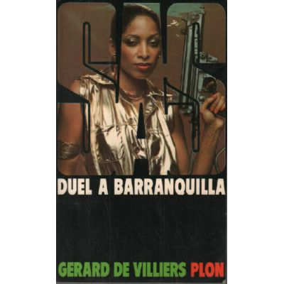 SAS - Duel a Barranquilla