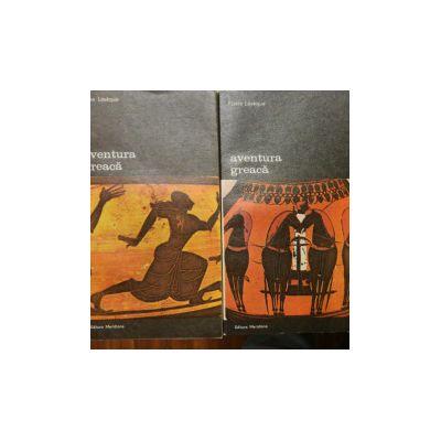 Aventura greacă ( 2 vol. )
