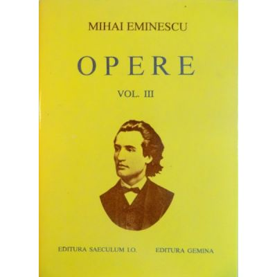Poezii tipărite în timpul vieții ( Opere, vol. III )