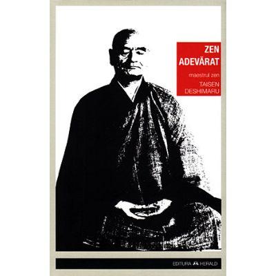 Zen adevărat. Introducere în shobogenzo