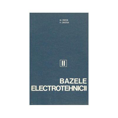 Circuite electrice ( Bazele electrotehnicii, vol. II )