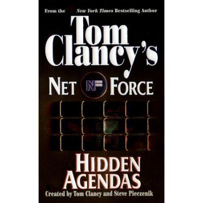 Hidden Agendas ( Tom Clancy's Net Force No. 2 )