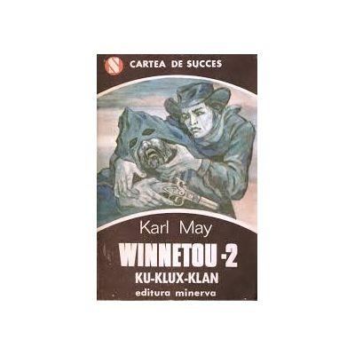 Winnetou - Ku-Klux-Klan ( Vol. II )