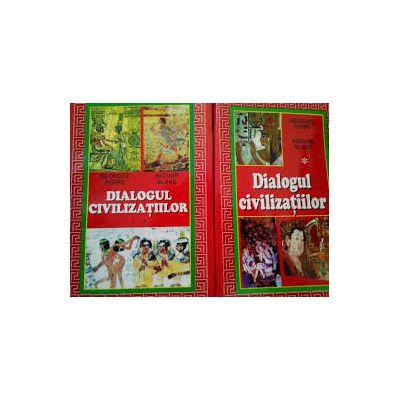 Dialogul civilizațiilor ( Vol. II )