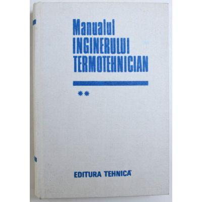 Manualul inginerului termotehnician ( vol. II )