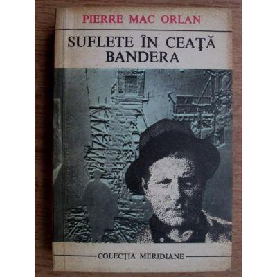 Suflete în ceață * Bandera