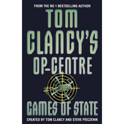 Games of State ( Tom Clancy's Op-Centre 3 )