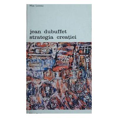 Jean Dubuffet - strategia creației