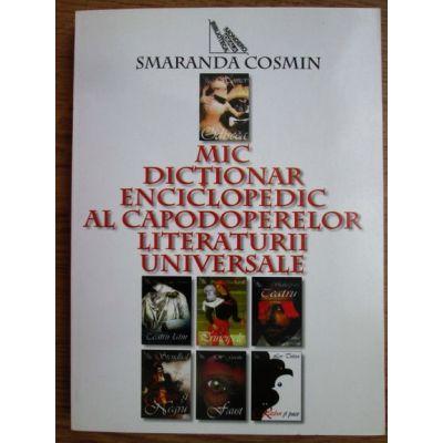 Mic dicționar enciclopedic al capodoperelor literaturii universale