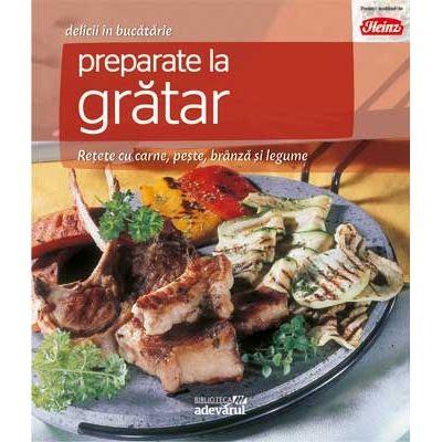 Preparate la grătar. Rețete cu carne, pește, brânză și legume