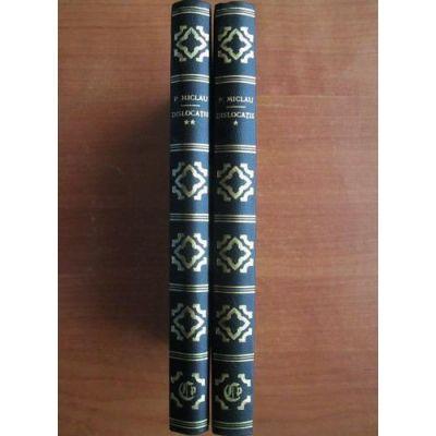 Dislocații ( 2 vol. )