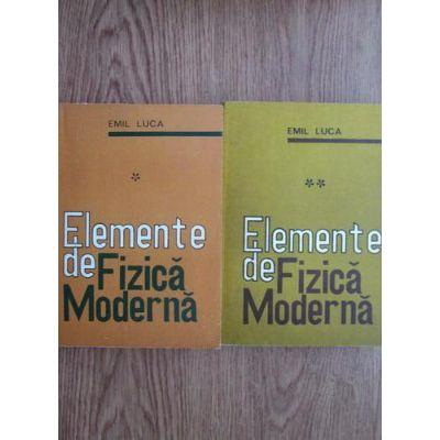 Elemente de fizică modernă ( 2 vol.)