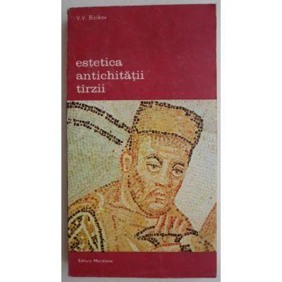 Estetica antichității tîrzii. Secolele II - III