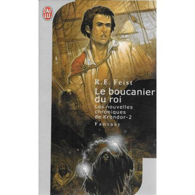 Le boucanier du roi ( LES NOUVELLES CHRONIQUES DE KRONDOR - 2 )