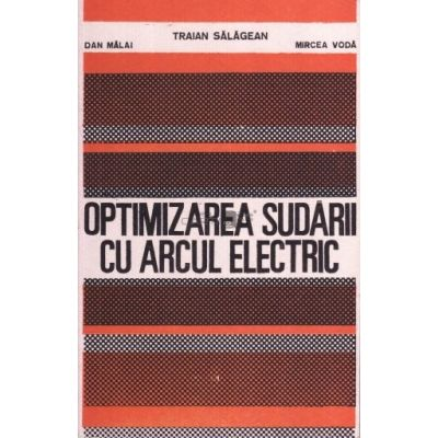Optimizarea sudării cu arcul electric