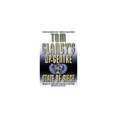 State of Siege ( TOM CLANCY'S OP CENTRE # 6 )